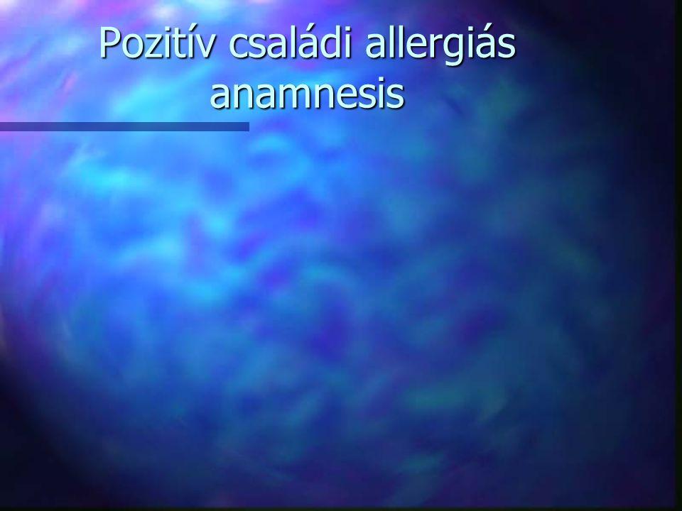 Pozitív családi allergiás anamnesis