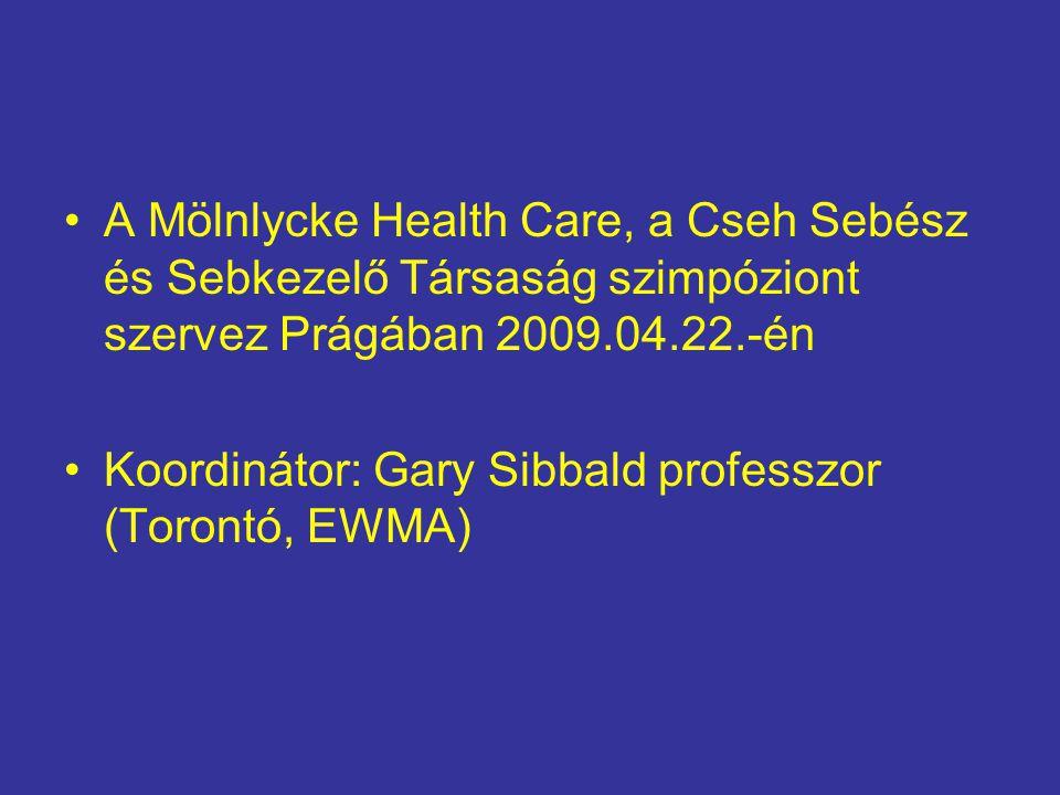 A Mölnlycke Health Care, a Cseh Sebész és Sebkezelő Társaság szimpóziont szervez Prágában 2009.04.22.-én Koordinátor: Gary Sibbald professzor (Torontó, EWMA)