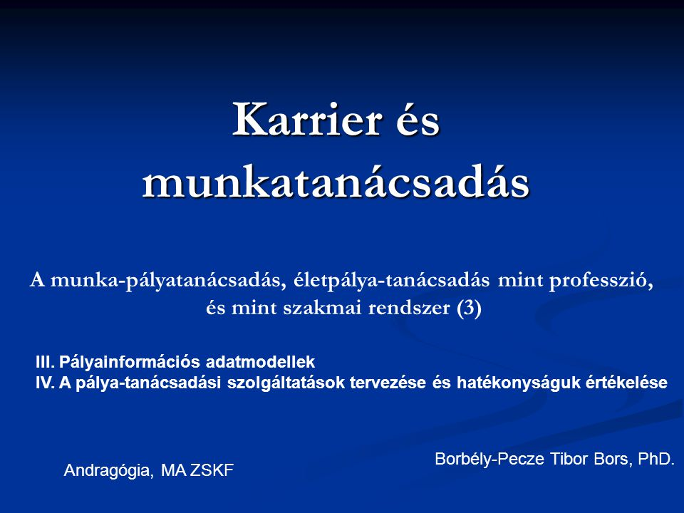 Pályaorientáció megvalósításának forrásai és kötelező szabályozása Magyarországon