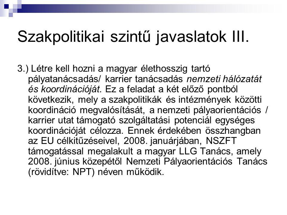 Szakpolitikai szintű javaslatok III.