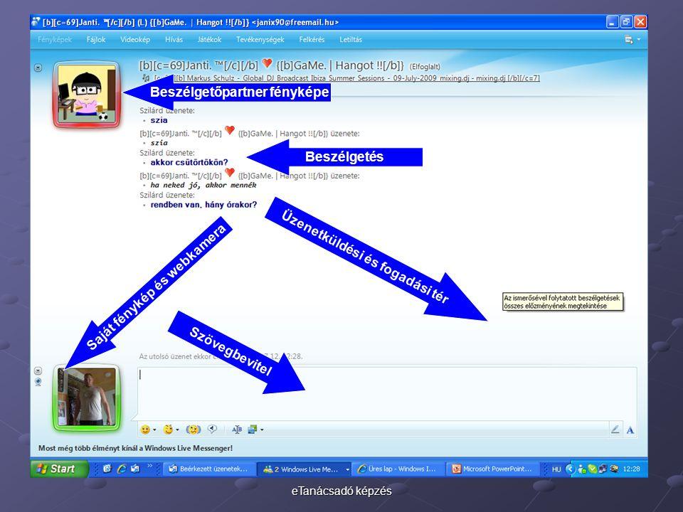 eTanácsadó képzés Üzenetküldési és fogadási tér Szövegbevitel Beszélgetés Beszélgetőpartner fényképe Saját fénykép és webkamera