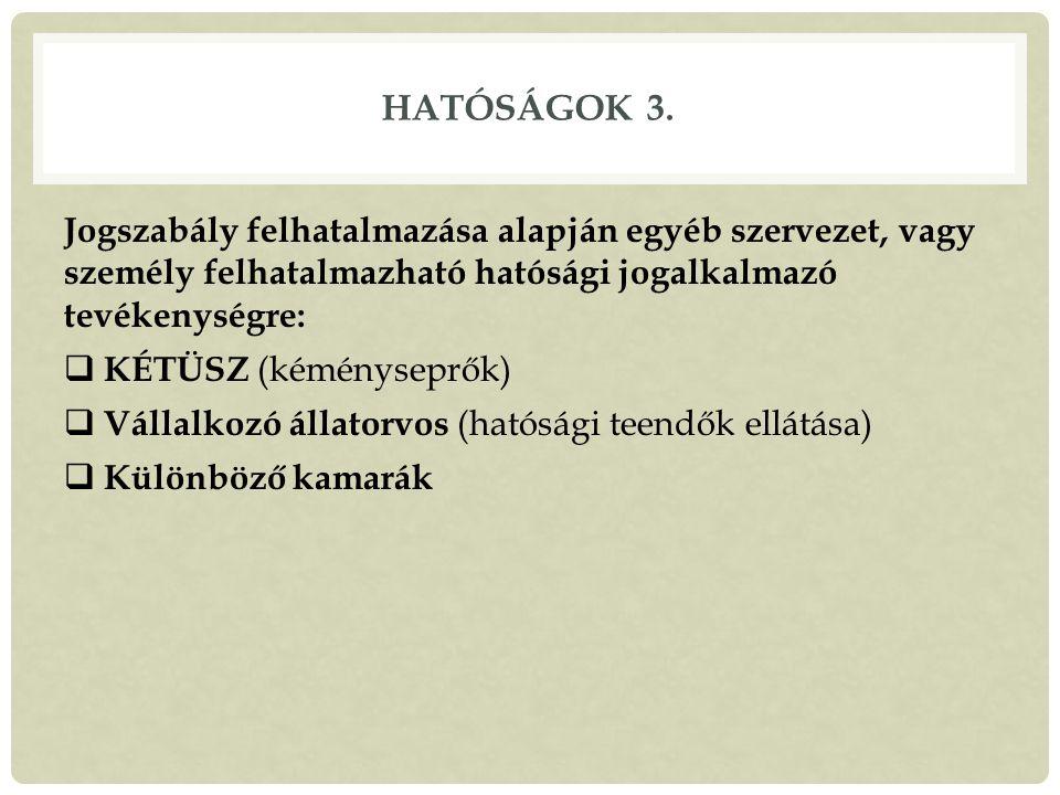 HATÓSÁGOK 3.
