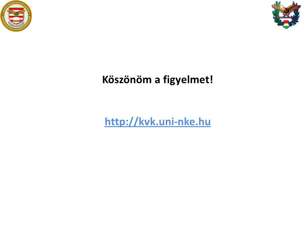 Köszönöm a figyelmet! http://kvk.uni-nke.hu