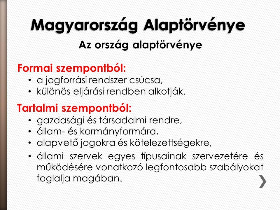 KORSZAKJELLEMZŐK 1946 előtttörténeti alkotmány:  1222 Aranybulla  Werbőczy Hármaskönyve – Szent Korona-tan  1848.