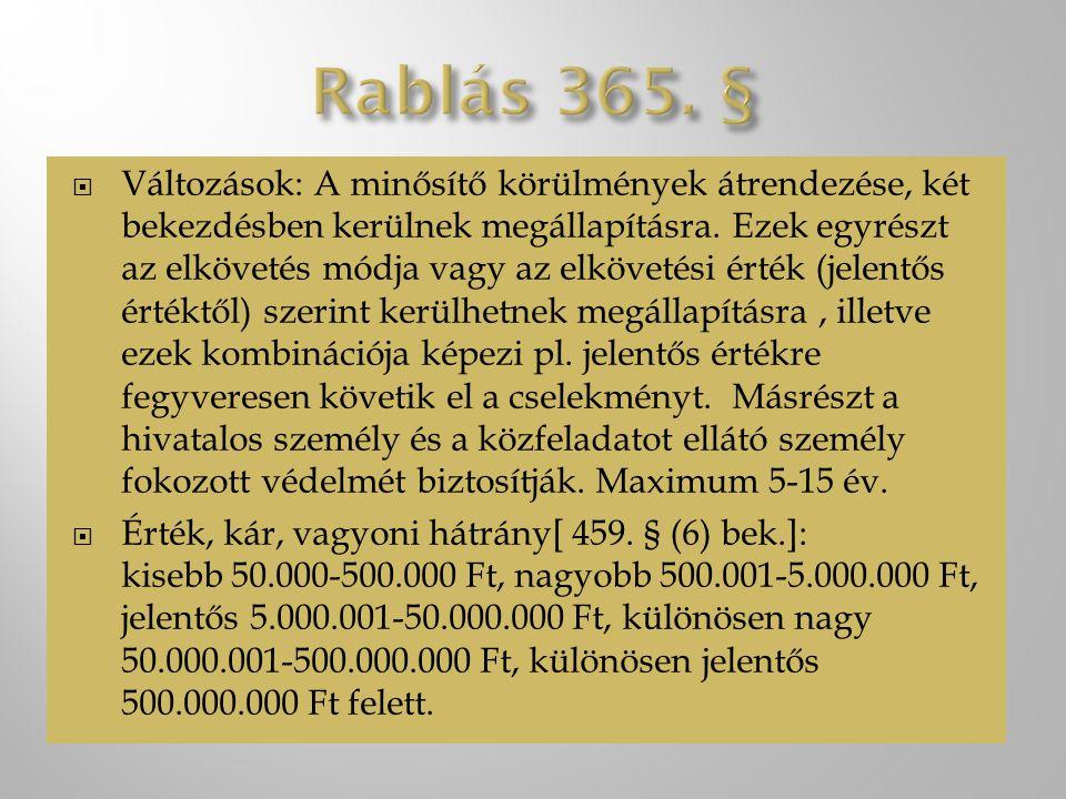  A fejezethez tartozó bűncselekmények:  Lopás 370.