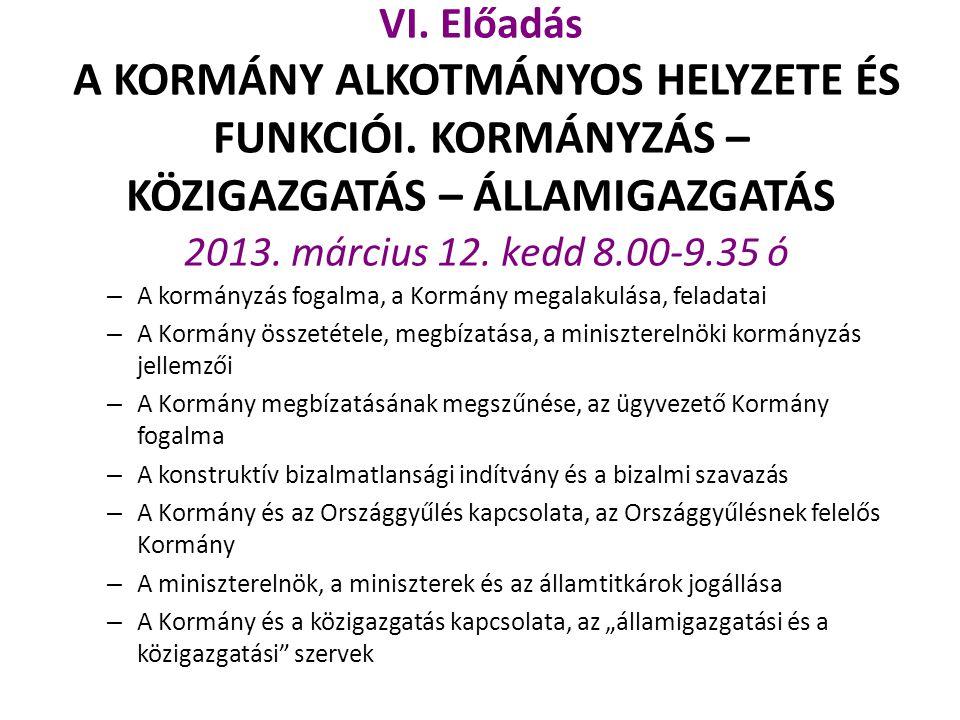 VII.Előadás A HELYI ÖNKORMÁNYZATOK ALKOTMÁNYOS SZABÁLYOZÁSA 2013.