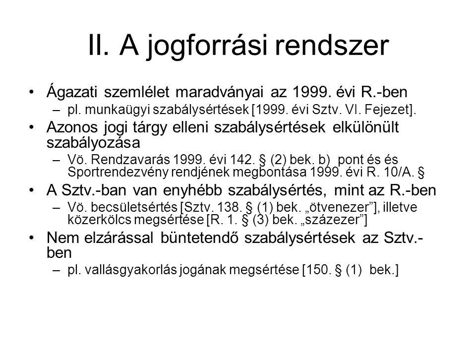 II.A jogforrási rendszer Kbtk.