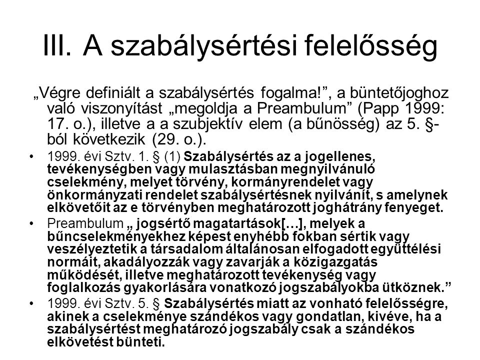 III.A szabálysértési felelősség 2012. évi Sztv. 1.
