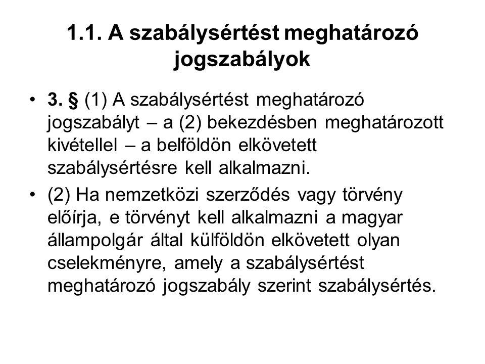 1.2.A szabálysértési felelősség A szabálysértés fogalma 1.