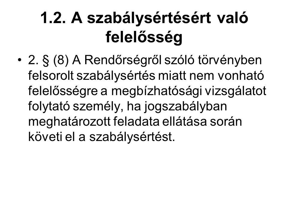 1.2.A szabálysértésért való felelősség 2.