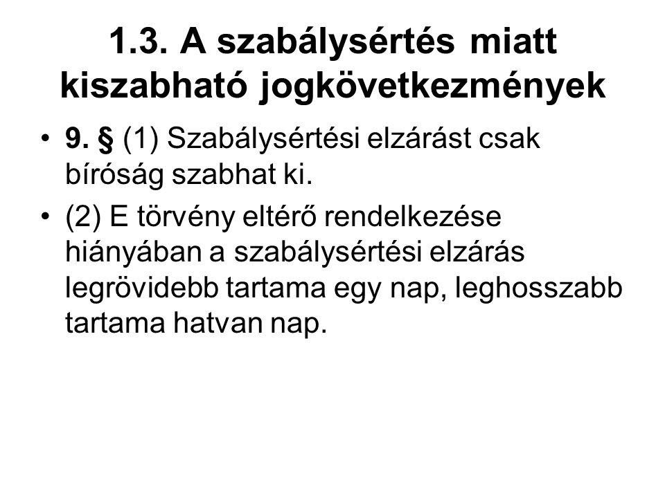 1.3.A szabálysértés miatt kiszabható jogkövetkezmények 9.