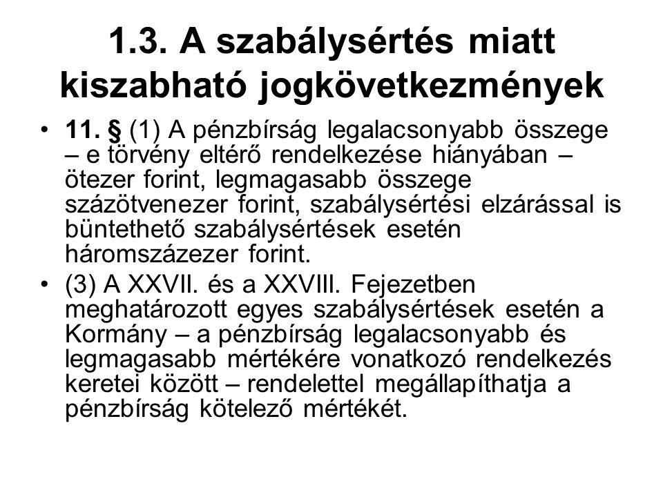 1.3.A szabálysértés miatt kiszabható jogkövetkezmények 8.