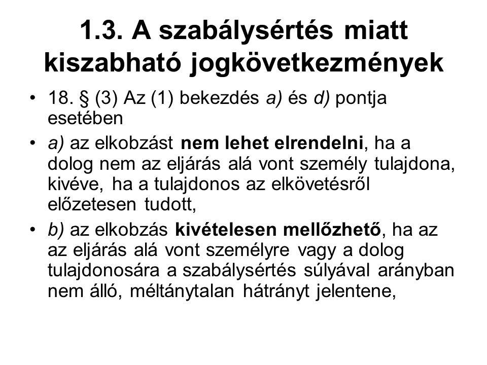 1.3.A szabálysértés miatt kiszabható jogkövetkezmények 18.