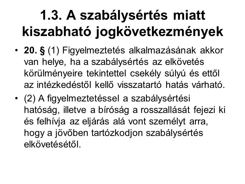 1.3.A szabálysértés miatt kiszabható jogkövetkezmények 20.