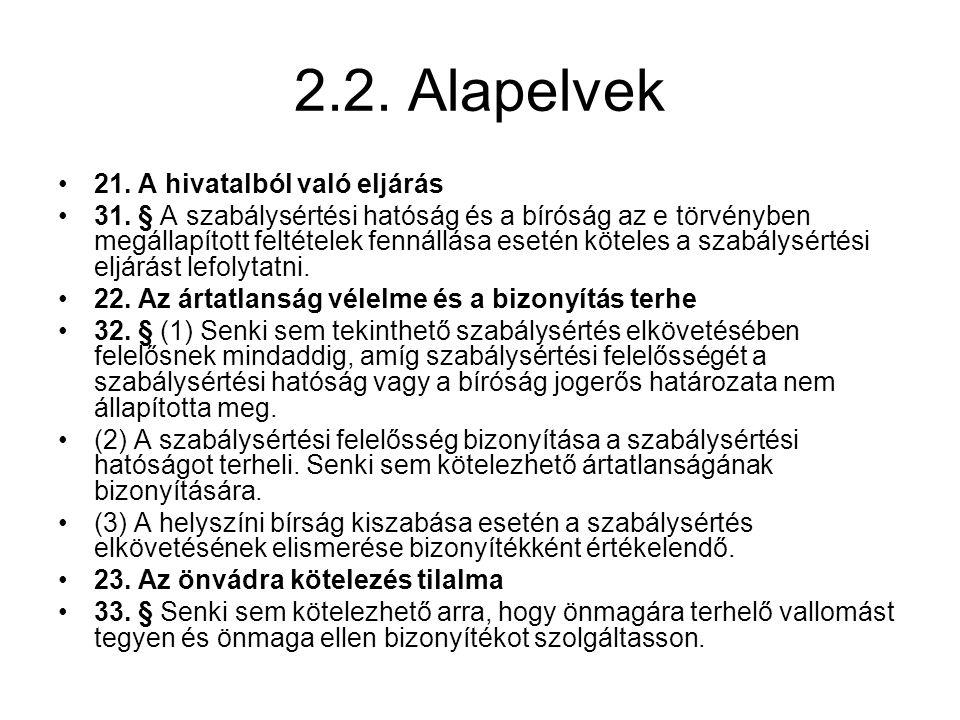 2.2.Alapelvek 21. A hivatalból való eljárás 31.