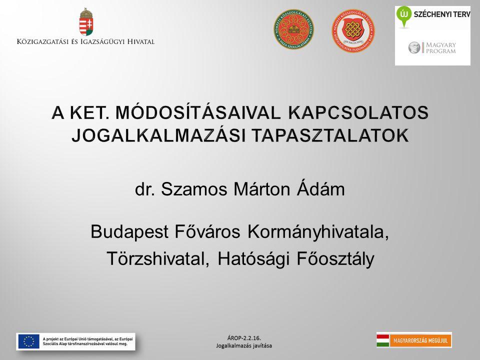 dr. Szamos Márton Ádám Budapest Főváros Kormányhivatala, Törzshivatal, Hatósági Főosztály