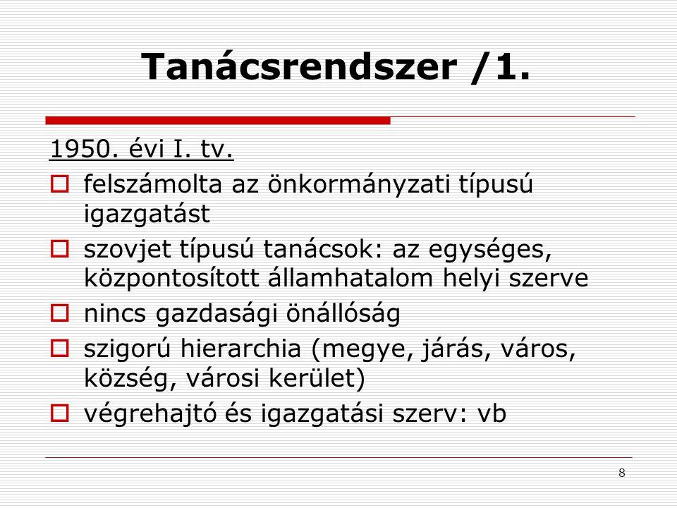 19 A hatályos szabályozás alapkérdései /4.4.