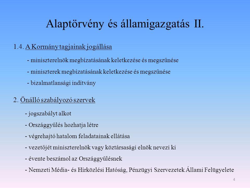 Alaptörvény és államigazgatás II.1.4.