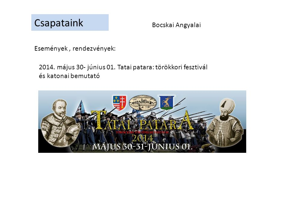Csapataink -1848-as szabadságharc; -első világháború; - a második világháború.