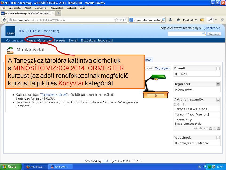 A Taneszköz tárolóban Könyvtár kategóriához és a MINŐSÍTŐ VIZSGA 2014.
