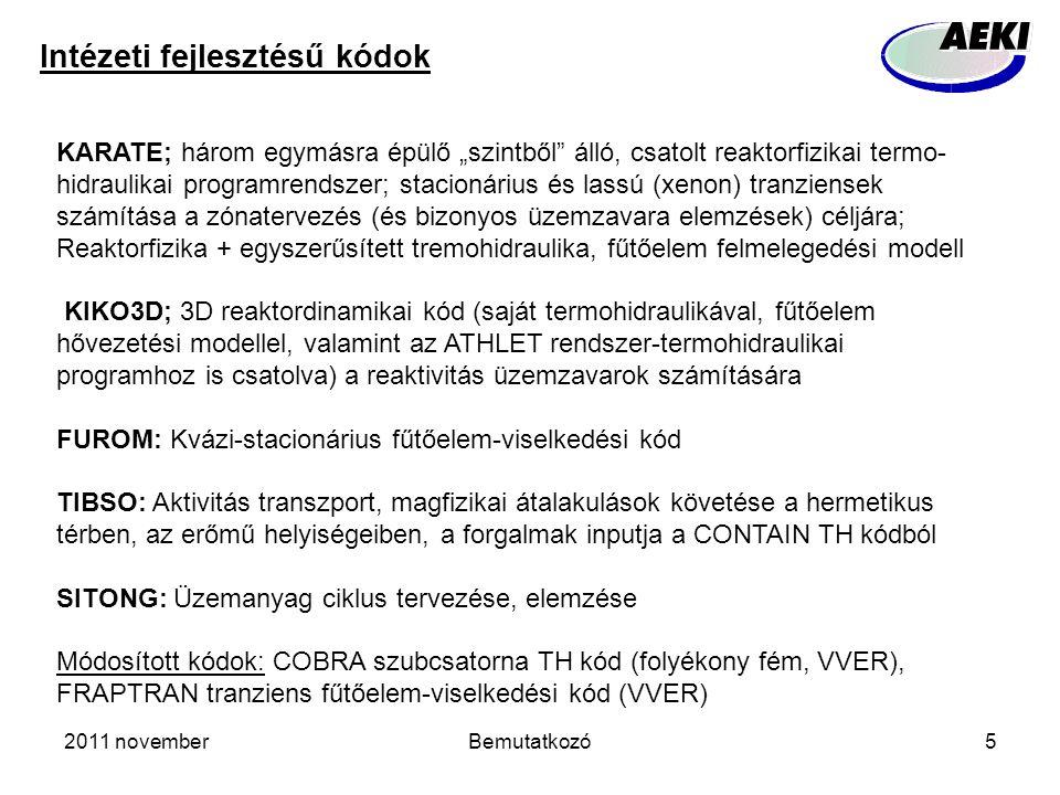 """2011 novemberBemutatkozó5 Intézeti fejlesztésű kódok KARATE; három egymásra épülő """"szintből álló, csatolt reaktorfizikai termo- hidraulikai programrendszer; stacionárius és lassú (xenon) tranziensek számítása a zónatervezés (és bizonyos üzemzavara elemzések) céljára; Reaktorfizika + egyszerűsített tremohidraulika, fűtőelem felmelegedési modell KIKO3D; 3D reaktordinamikai kód (saját termohidraulikával, fűtőelem hővezetési modellel, valamint az ATHLET rendszer-termohidraulikai programhoz is csatolva) a reaktivitás üzemzavarok számítására FUROM: Kvázi-stacionárius fűtőelem-viselkedési kód TIBSO: Aktivitás transzport, magfizikai átalakulások követése a hermetikus térben, az erőmű helyiségeiben, a forgalmak inputja a CONTAIN TH kódból SITONG: Üzemanyag ciklus tervezése, elemzése Módosított kódok: COBRA szubcsatorna TH kód (folyékony fém, VVER), FRAPTRAN tranziens fűtőelem-viselkedési kód (VVER)"""