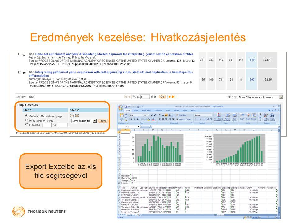 Eredmények kezelése: Hivatkozásjelentés Export Excelbe az.xls file segítségével