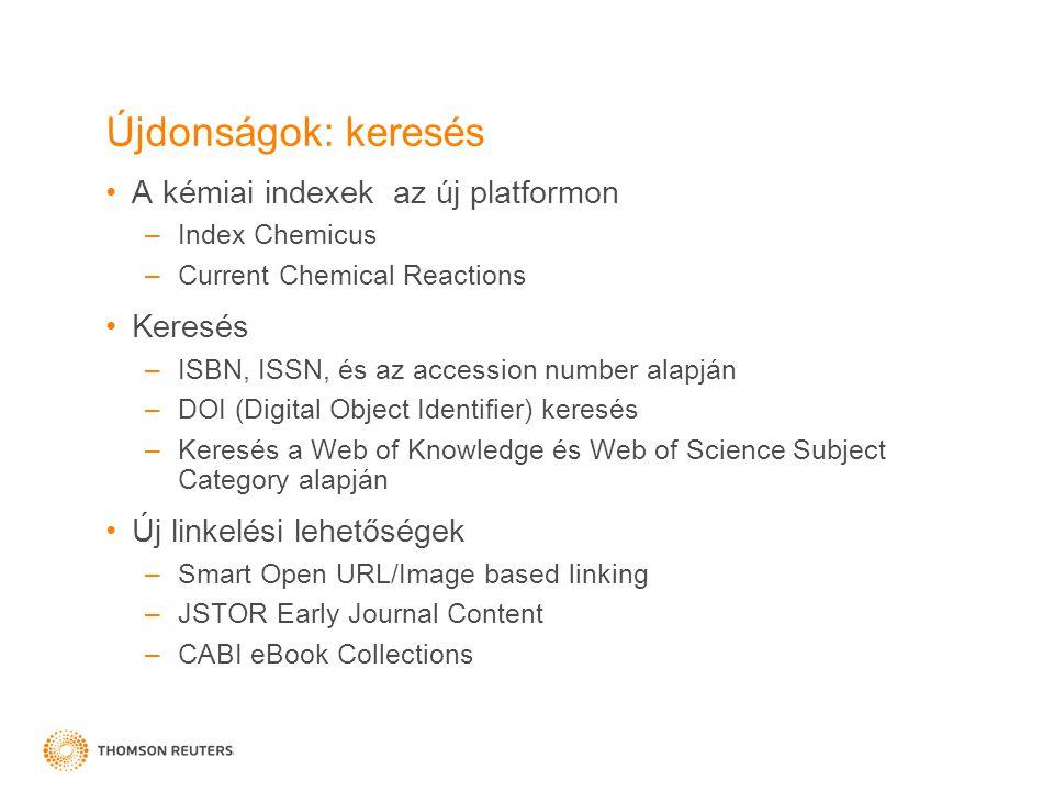 Chemistry Searching Keresés struktúrára vagy szöveg- alapú keresés Index Chemicus Current Chemical Reactions