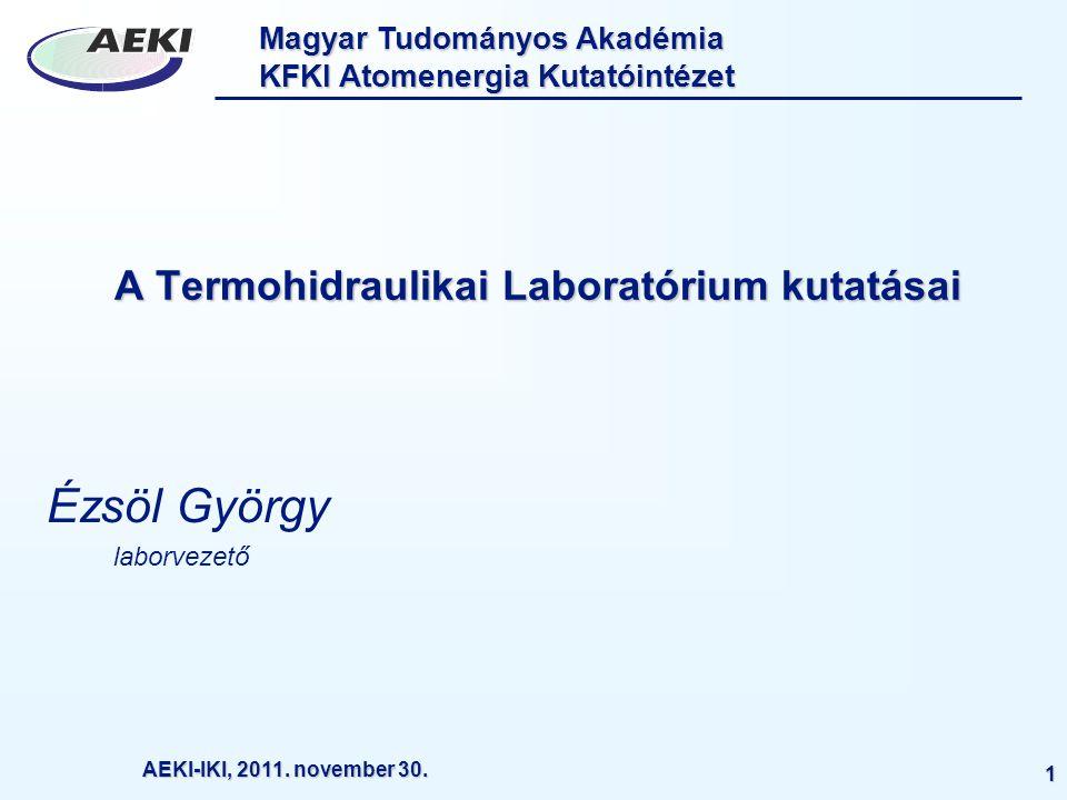 Magyar Tudományos Akadémia KFKI Atomenergia Kutatóintézet AEKI-IKI, 2011.