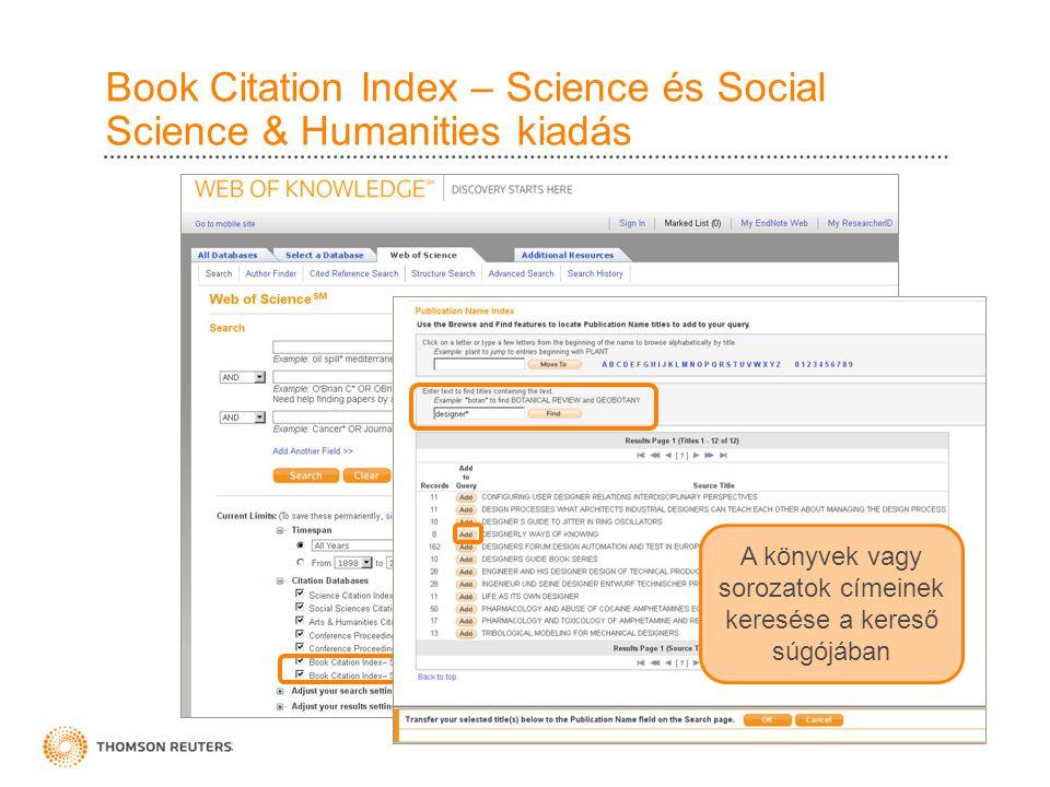 Book Citation Index – Science és Social Science & Humanities kiadás A könyvek vagy sorozatok címeinek keresése a kereső súgójában