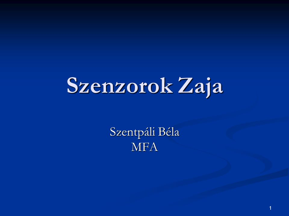 1 Szenzorok Zaja Szentpáli Béla MFA