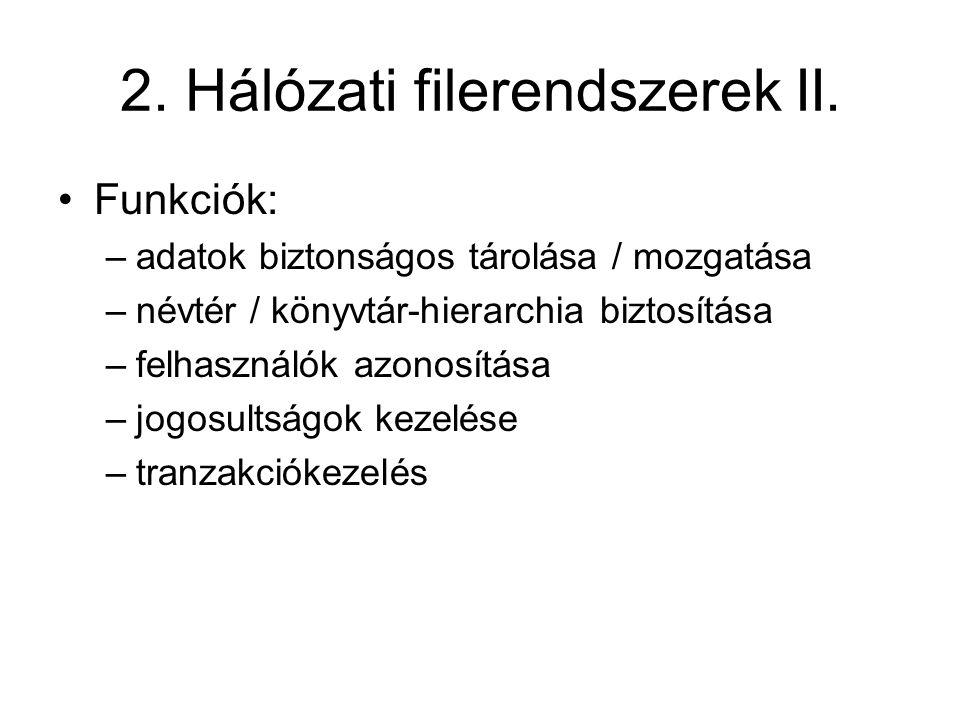 2. Hálózati filerendszerek II.