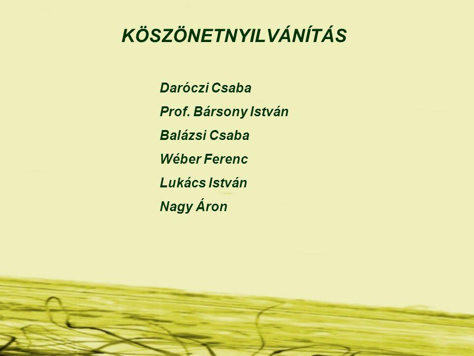 KÖSZÖNETNYILVÁNÍTÁS Daróczi Csaba Prof.