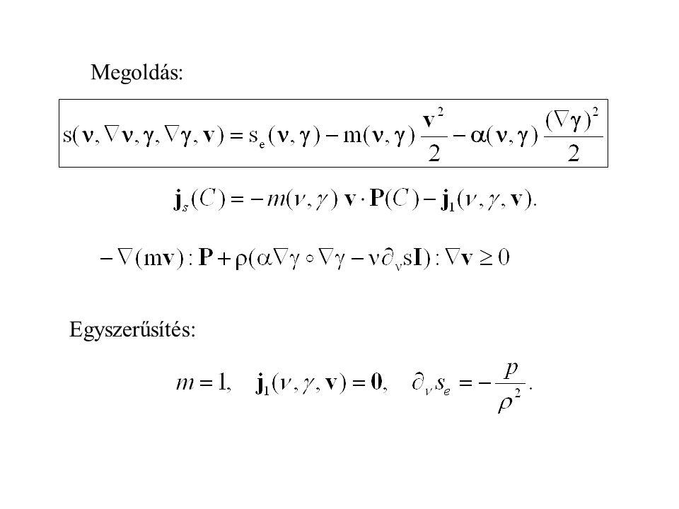 Kényszerek: izotróp, másodrendű Liu-egyenletek