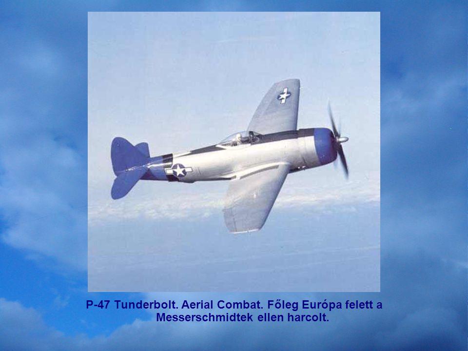 F4U Corsair; US Navy Aerial Combat ; Lelőttek 2,140 Japán gépet. Veszteség 189 F4U.