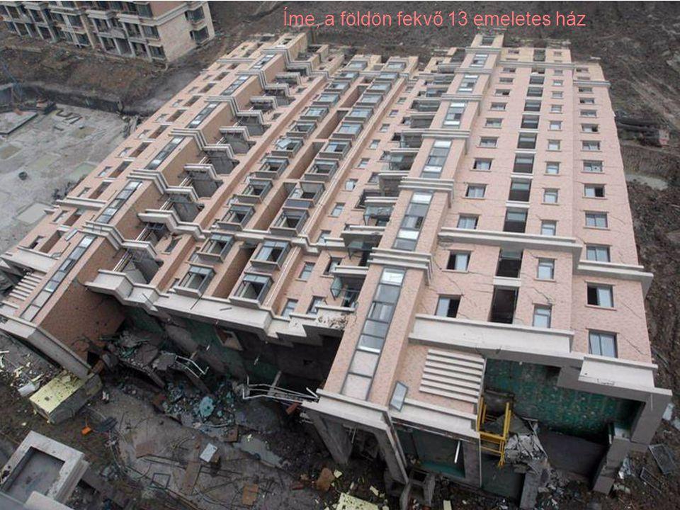 Íme, a földön fekvő 13 emeletes ház