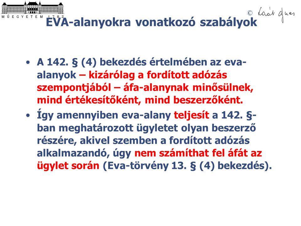 © EVA-alanyokra vonatkozó szabályok A 142.