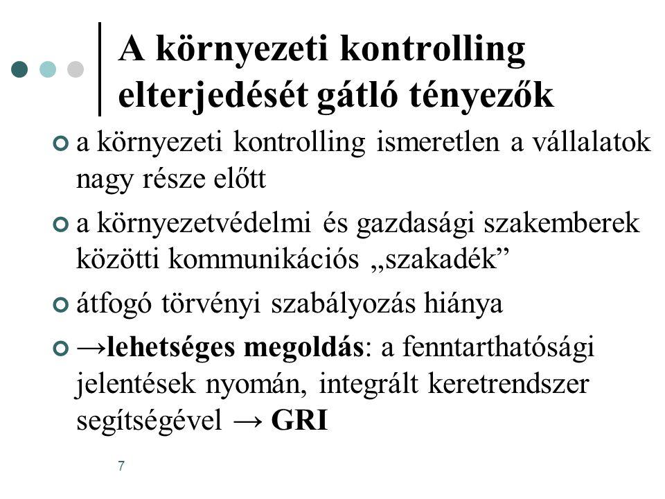 8 Globális Jelentéstételi Kezdeményezés (Global Reporting Inititive - GRI) GRI dokumentumcsalád elemei: Útmutató a fenntarthatósági jelentések készítéséhez (röviden: Útmutató) Indikátor protokollok Ágazati kiegészítések Technikai protokollok