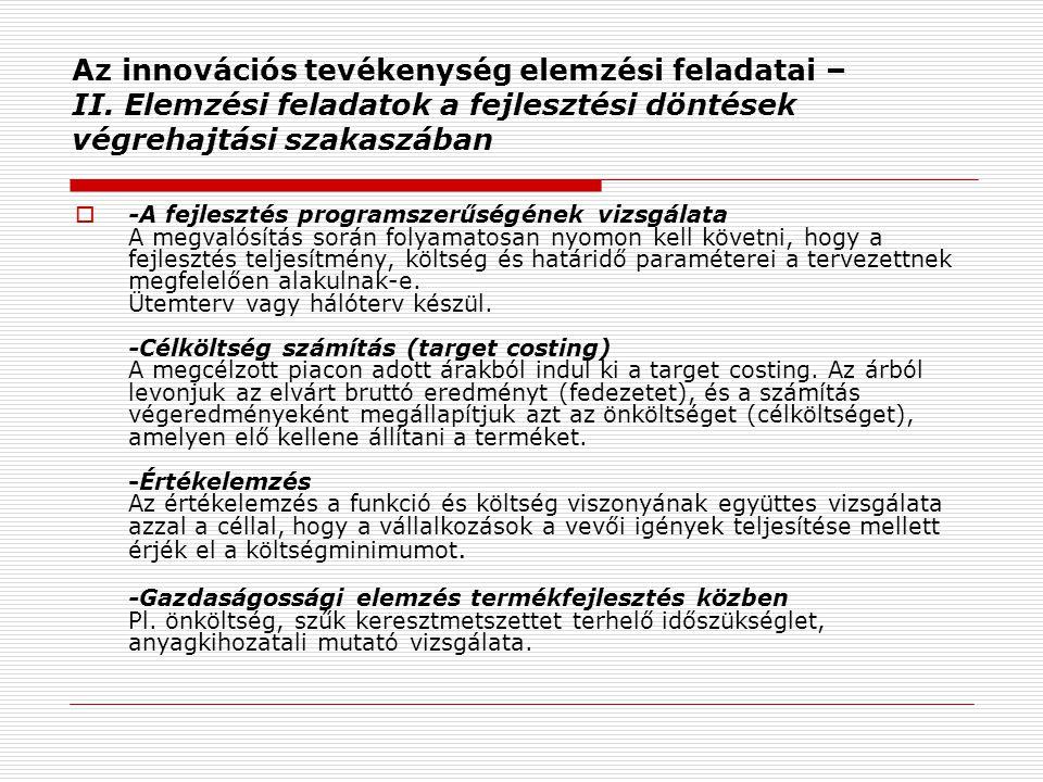 Az innovációs tevékenység elemzési feladatai – II.