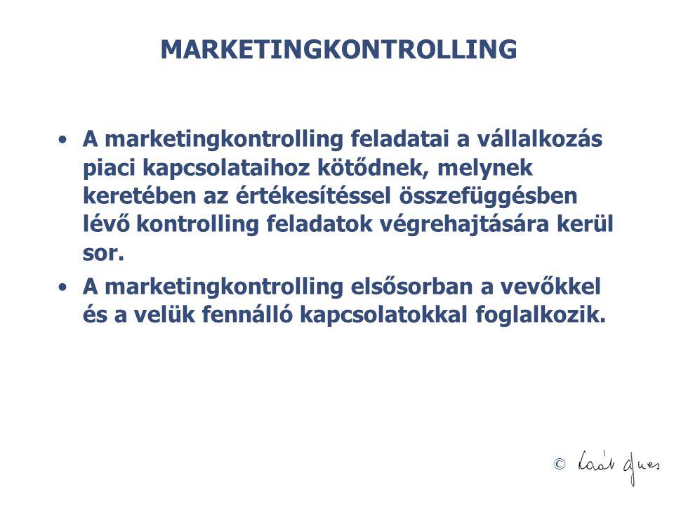 © MARKETINGKONTROLLING A marketingkontrolling feladatai a vállalkozás piaci kapcsolataihoz kötődnek, melynek keretében az értékesítéssel összefüggésbe