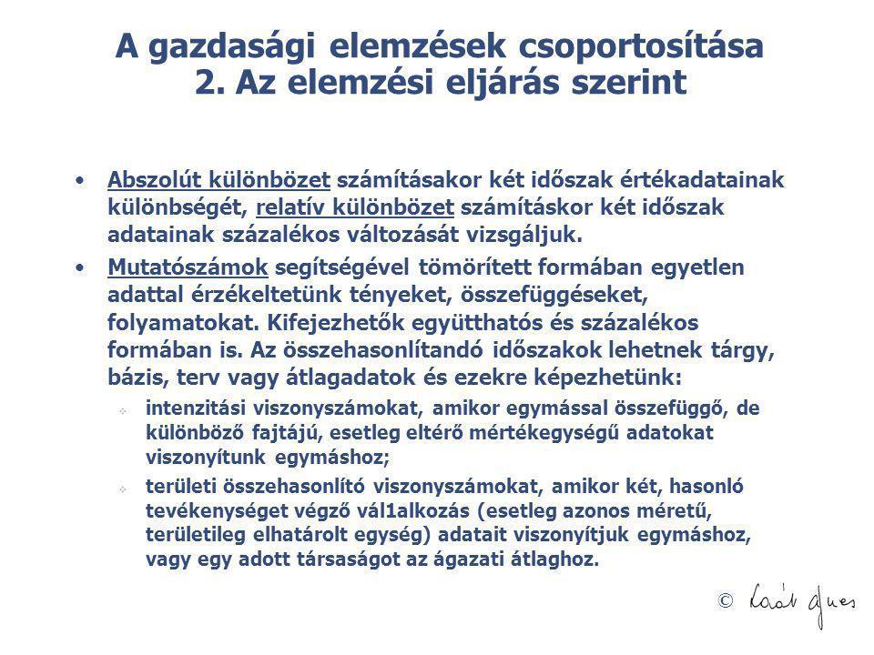 © A gazdasági elemzések csoportosítása 3.