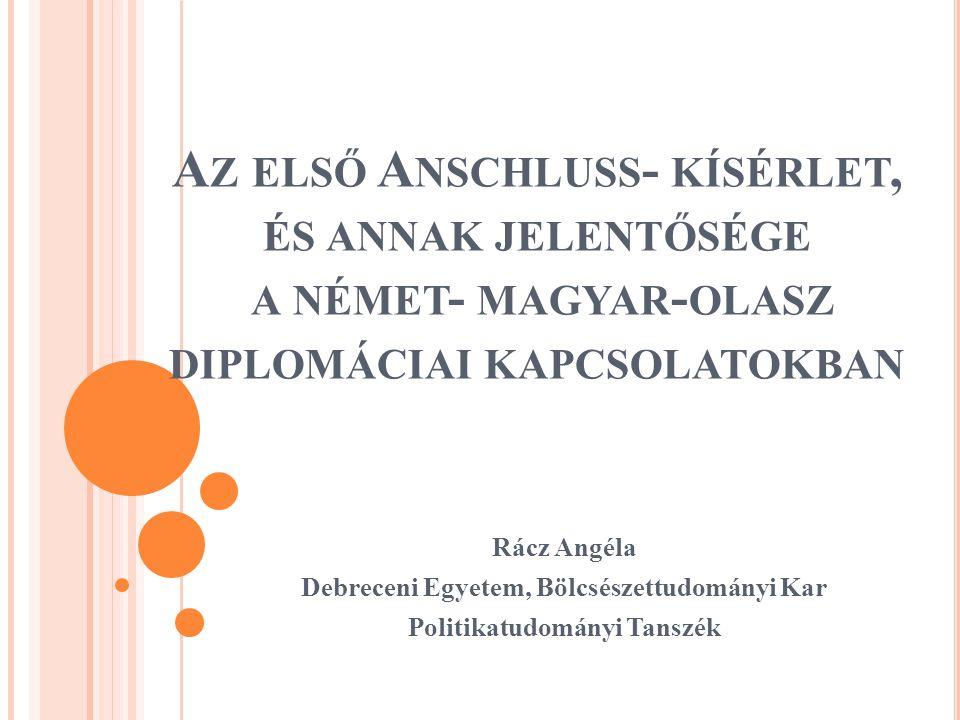 """""""Önök magyarok miért ellenzik az Anschlusst."""