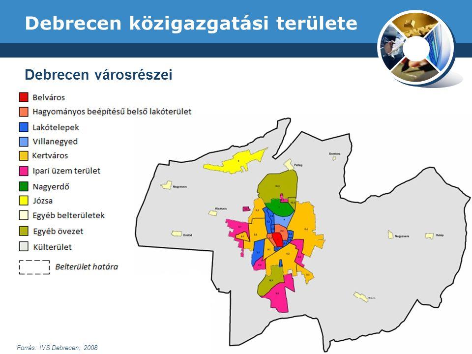 Debrecen közigazgatási területe Forrás: IVS Debrecen, 2008 Debrecen városrészei