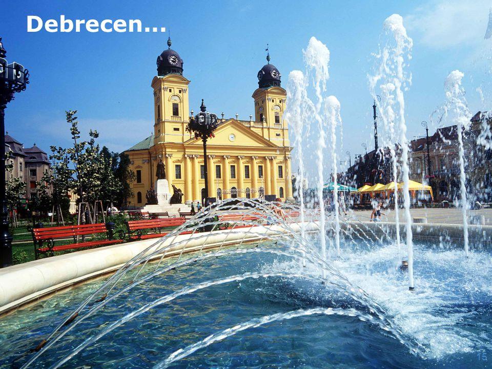 Debrecen... 15