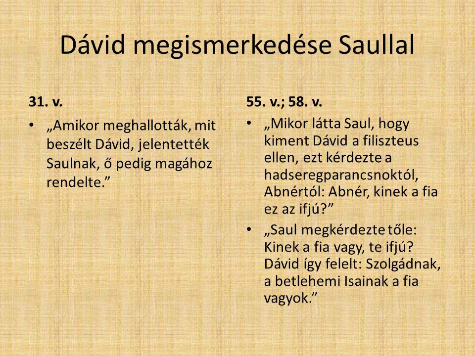 Dávid megismerkedése Saullal 31. v.