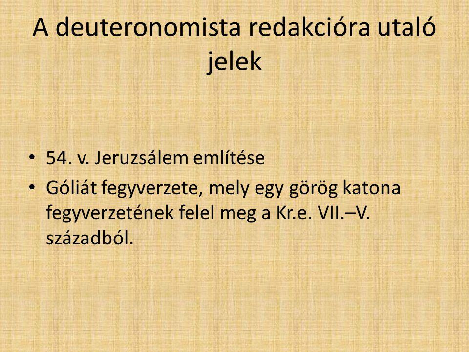 A deuteronomista redakcióra utaló jelek 54. v.