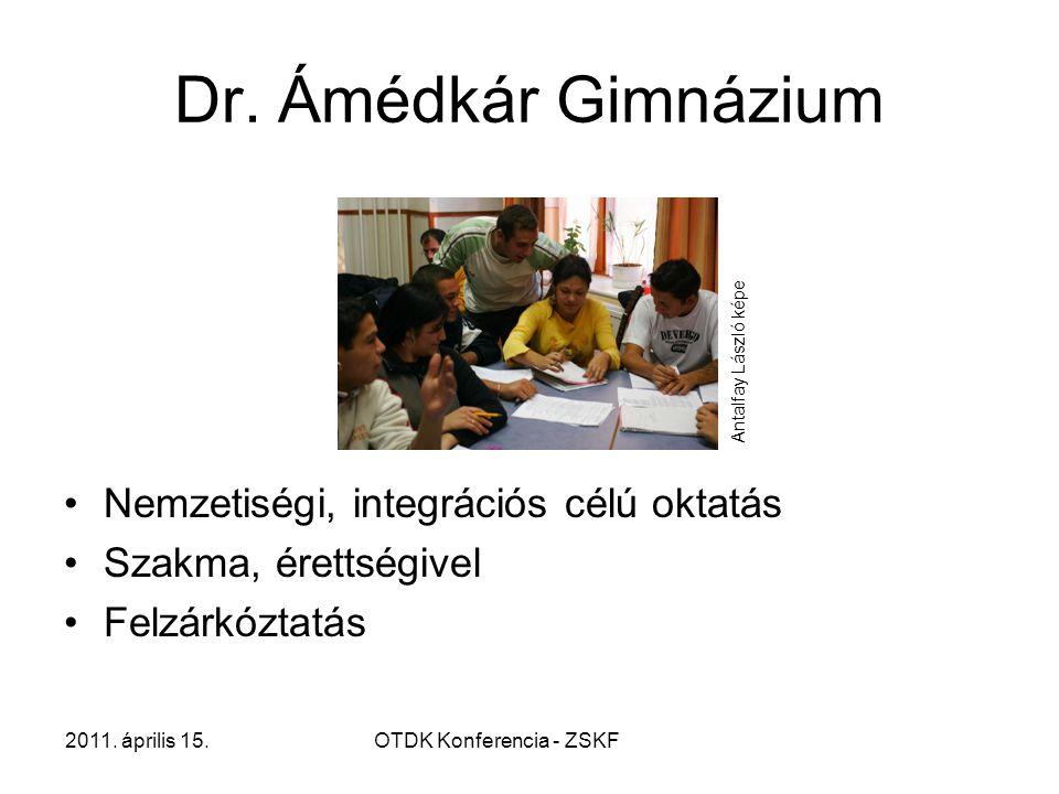 2011. április 15.OTDK Konferencia - ZSKF Dr.