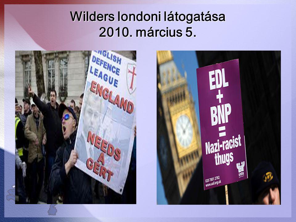 Wilders londoni látogatása 2010. március 5.