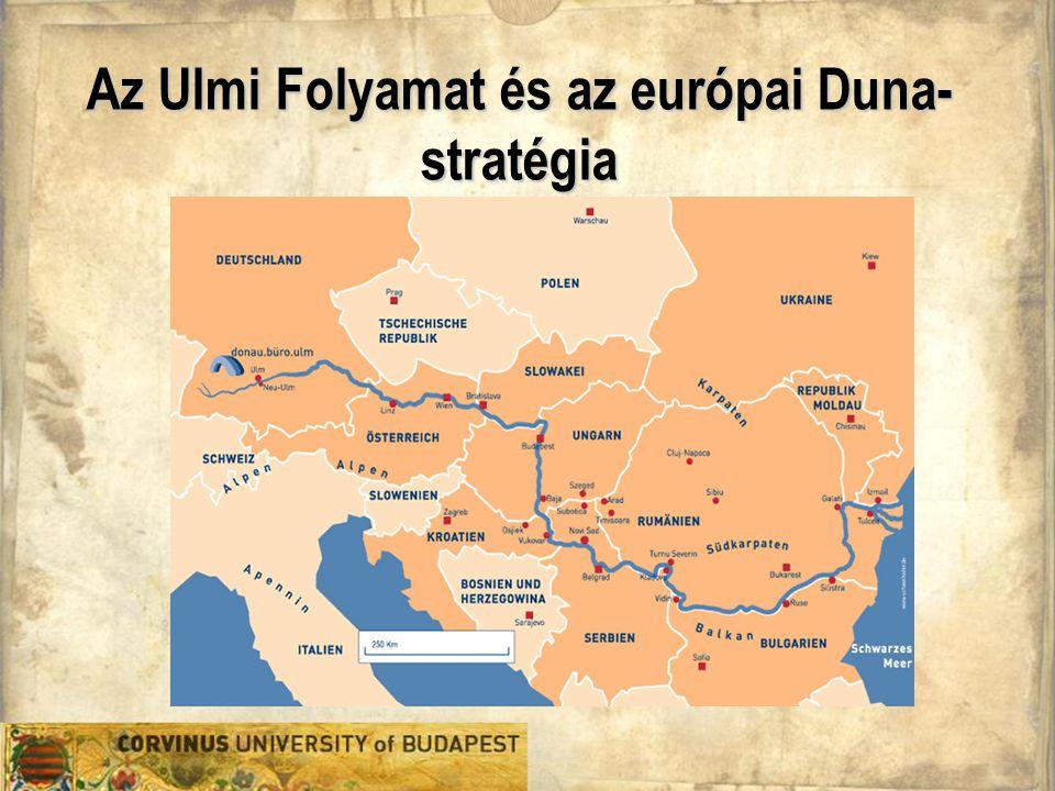 Az Ulmi Folyamat és az európai Duna- stratégia
