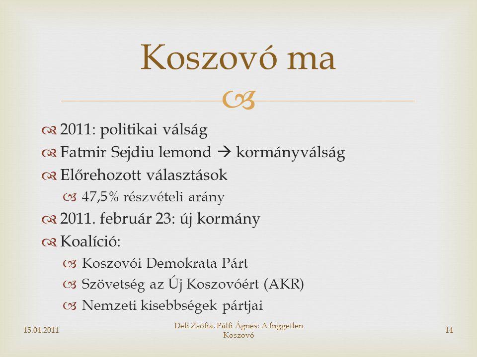   2011: politikai válság  Fatmir Sejdiu lemond  kormányválság  Előrehozott választások  47,5% részvételi arány  2011. február 23: új kormány 