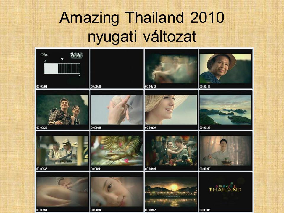 Amazing Thailand 2010 keleti változat